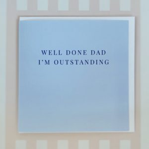 Well Done Dad Fathers Day Card